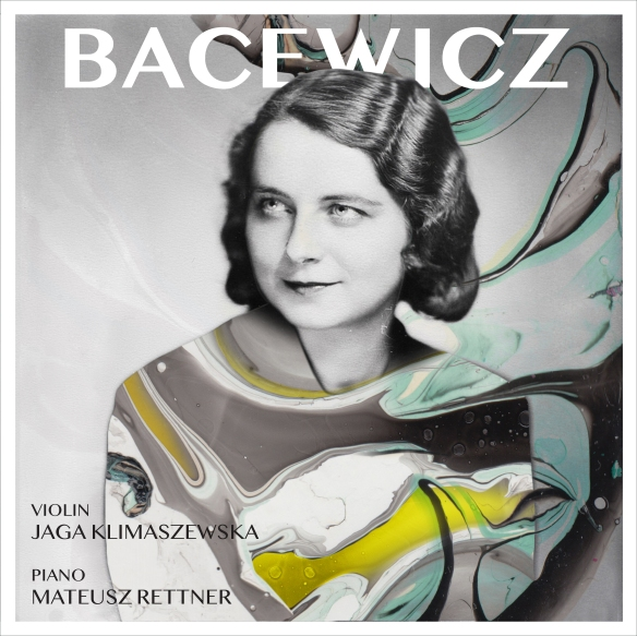 Natalia_Lewandowska_Bacewicz_CD_Cover_02092019